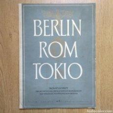 Militaria: REVISTA BERLIN ROM TOKIO Nº 5 1940 PROPAGANDA ALEMANA MAGAZINE GERMAN. Lote 116188060