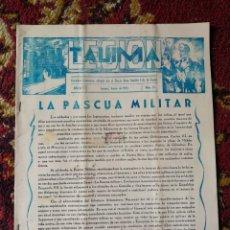 Militaria: LRGIÓN TAUIMA- PERIÓDICO LEGIONARIO EDITADO POR TERCIO GRAN CAPITAN DE LA LEGIÓN, 1955. DIFÍCIL!.. Lote 117731446