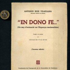 Militaria: GUERRA CIVIL, LIBRO POLÍTICO, EN DONO FE..., BARCELONA 1937. Lote 118616051