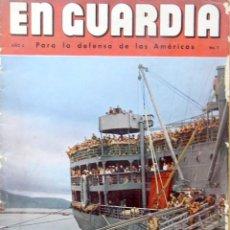 Militaria: REVISTA EN GUARDIA WWII: EMBAJADA USA/EDITADA EN CASTELLANO-AÑO II Nº7 ¡MAGNIFICAS FOTOS EN COLOR!. Lote 121485447