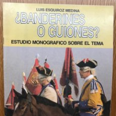 Militaria: ¿BANDERINES O GUIONES? - CORONEL LUIS ESQUIROZ MEDINA - MAYO, 1989. Lote 121605823