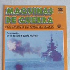 Militaria: MAQUINAS DE GUERRA/FASCICULO Nº18/PLANETA DE AGOSTINI/PUBLICIDAD JUEGOS NAC.. Lote 121981311