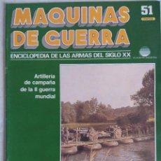 Militaria: MAQUINAS DE GUERRA/FASCICULO Nº51/PLANETA DE AGOSTINI.. Lote 122012719