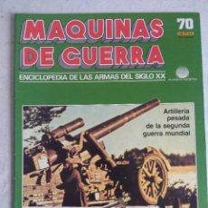 Militaria: MAQUINAS DE GUERRA/FASCICULO Nº70/PLANETA DE AGOSTINI.. Lote 122019471