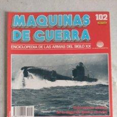 Militaria: MAQUINAS DE GUERRA/FASCICULO Nº102/PLANETA DE AGOSTINI.. Lote 122020983