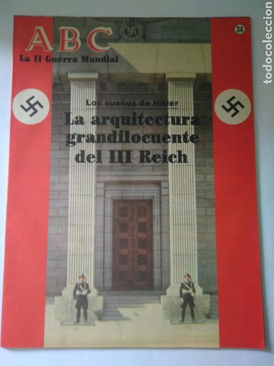 FASCICULO LA SEGUNDA GUERRA MUNDIAL ABC NUMERO 34 LA ARQUITECTURA DEL III REICH (Militar - Revistas y Periódicos Militares)