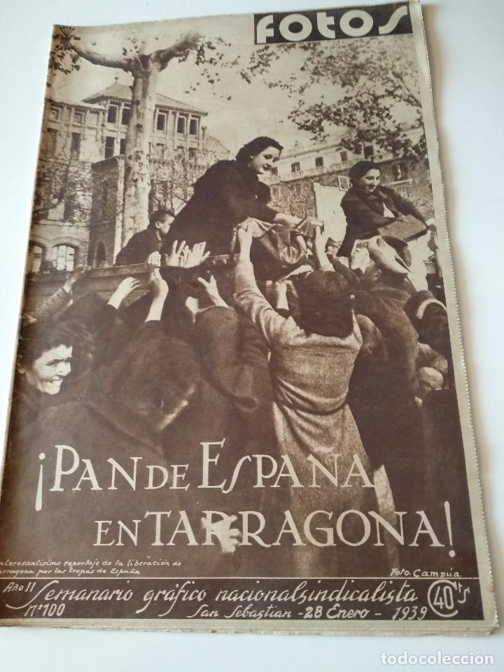 FOTOS SEMANARIO GRAFICO FALANGISTA Nº100 1939. PAN DE ESPAÑA EN TARRAGONA, GUERRA CIVIL (Militar - Revistas y Periódicos Militares)