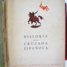 Militaria: LOTE DE 7 EJEMPLARES DE LA HISTORIA DE LA CRUZADA TOMOS Nº 9, 10, 11,12, 13, 14 Y 15. 1940-41. Lote 123181787