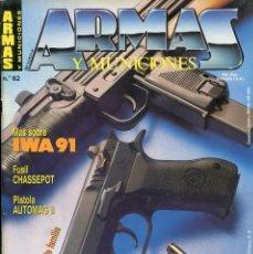 Militaria: REVISTA ARMAS Y MUNICIONES Nº 62. Lote 125149763