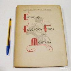 Militaria: ESCUELAS DE EDUCACIÓN FÍSICA Y DE MONTAÑA. ESCUELA CENTRAL EDUCACIÓN FÍSICA. VIAJE A ITALIA 1943.. Lote 127159447