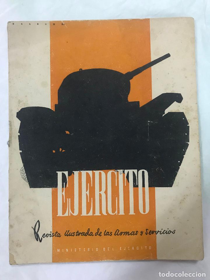 EJÉRCITO. REVISTA ILUSTRADA DE LAS ARMAS Y SERVICIOS Nº 46 NOVIEMBRE 1943 - MINISTERIO DEL EJÉRCITO (Militar - Revistas y Periódicos Militares)