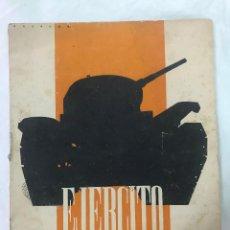 Militaria: EJÉRCITO. REVISTA ILUSTRADA DE LAS ARMAS Y SERVICIOS Nº 46 NOVIEMBRE 1943 - MINISTERIO DEL EJÉRCITO. Lote 127207795