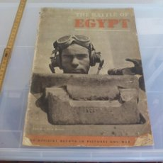Militaria: THE BATTLE OF EGYPT. THE OFFICIAL RECORD IN PICTURES AND MAP.1943, WAR OFFICE. 2ª GUERRA MUNDIAL . Lote 128607511