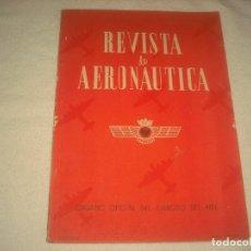 Militaria: REVISTA DE AERONAUTICA Nº 52, 1945. ORGANO OFICIAL DEL EJERCITO DEL AIRE.. Lote 128969331