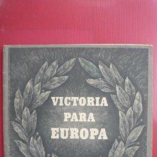 Militaria: VICTORIA PARA EUROPA. DISCURSO DE HITLER 1941. PROPAGANDA ALEMANA. COMPLETO: 30 PAG. CON...... Lote 147432330