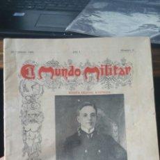 Militaria: EJEMPLAR DE LA REVISTA EL MUNDO MILITAR 1908 AÑO PRIMERO NÚMERO 3 BUEN ESTADO. Lote 130535843