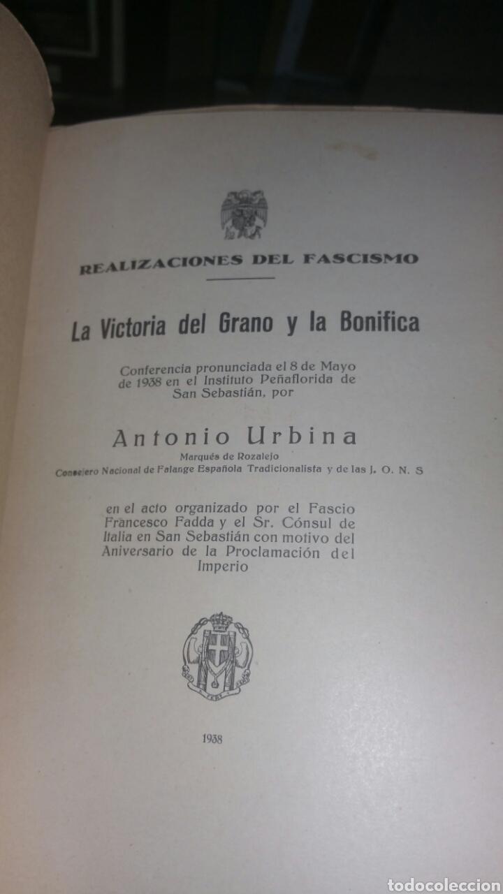 Militaria: Realizaciones del fascismo la victoria del grano y la bonifica firma y dedicatoria de Antonio Urbina - Foto 3 - 130960947