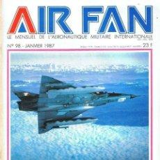 Militaria: AIR FAN AÑO 1987 Nº 98 ENERO. Lote 131145152