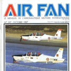 Militaria: AIR FAN AÑO 1987 Nº 107 OCTUBRE. Lote 131153152