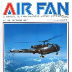 Militaria: AIR FAN AÑO 1987 Nº 109 DICIEMBRE. Lote 131158112
