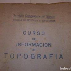 Militaria: LIBRO DEL SERVICIO GEOGRAFICO DEL EJERCITO..CURSO DE TOPOGRAFIA.CON INFINIDAD DE GRABADOS.. AÑO.1949. Lote 131192752