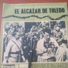 Militaria: ACTUALIDAD GUERRA ESPAÑOLA N 13-EL ALCAZAR DE TOLEDO.EL.PRIMER GRAN ASALTO.INFIERNO POLVORA Y SANGRE. Lote 132477451