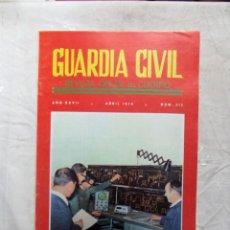 Militaria: GUARDIA CIVIL REVISTA OFICIAL DEL CUERPO ABRIL 1970 Nº 312. Lote 132825246