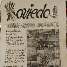 Militaria: OVIEDO FRENTE DE JUVENTUDES 1945 OBRA Y AYUNDA JUVENIL NUM 5 LEGIÓN TERCIO ESPAÑOL, CARLOS DE YUSTE . Lote 132916206