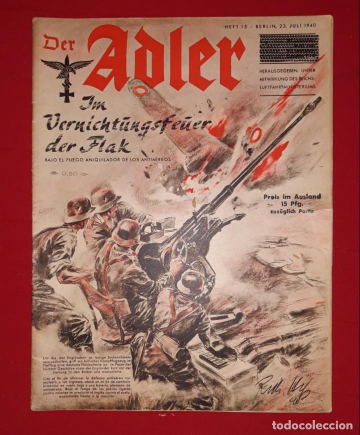 Der Adler Heft 15 Berlin 23 Juli 1940 Sold Through Direct Sale