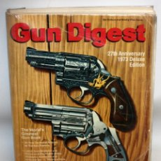 Militaria: GUN DIGEST- 1973-DELUXE EDITION- 27TH ANNIVERSARY. Lote 135788126