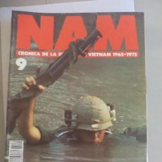 Militaria: NAM. CRONICA DE LA GUERRA DE VIETNAM 1965 - 1975. FASCICULO Nº 9. PLANETA AGOSTINI. 1988. Lote 135846602