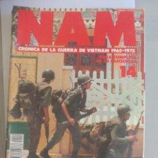 Militaria: NAM. CRONICA DE LA GUERRA DE VIETNAM 1965 - 1975. FASCICULO Nº 14. PLANETA AGOSTINI. 1988. Lote 135846630