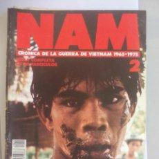 Militaria: NAM. CRONICA DE LA GUERRA DE VIETNAM 1965 - 1975. FASCICULO Nº 7. PLANETA AGOSTINI. 1988. Lote 135847114