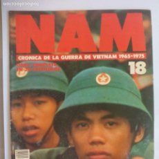 Militaria: NAM. CRONICA DE LA GUERRA DE VIETNAM 1965 - 1975. FASCICULO Nº 18. PLANETA AGOSTINI. 1988. Lote 135847406