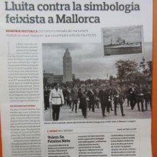 Militaria: ARTICULO 2010 - FRANCO INAUGURA 1947 MONUMENTO BARCO BALEARES MALLORCA - 1 PAGINA. Lote 139529686