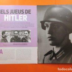 Militaria: ARTICULO 2010 - LOS JUDIOS DE HITLER 2ª GUERRA MUNDIAL - 6 PAGINAS. Lote 139530650