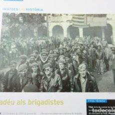Militaria: ARTICULO 2010 - 25/10/1938 ACTO A LOS BRIGADITAS VOLUNTARIOS CONTRA FRANCO - 1 PAGINAS. Lote 139531262
