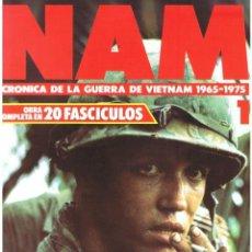 Militaria: NAM. CRÓNICA DE LA GUERRA DE VIETNAM 965-1975 FASCÍCULO Nº 1. Lote 143353414