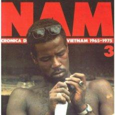 Militaria: NAM. CRÓNICA DE LA GUERRA DE VIETNAM 1965-1975 FASCÍCULO Nº 3. Lote 143353522
