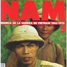 Militaria: NAM. CRÓNICA DE LA GUERRA DE VIETNAM 1965-1975 FASCÍCULO Nº 5. Lote 143353622
