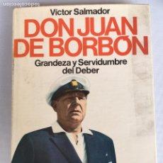 Militaria: LIBRO DON JUAN DE BORBON. Lote 143830722