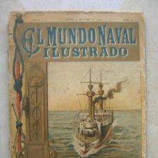 Militaria: REVISTA EL MUNDO NAVAL ILUSTRADO.AÑO II.MADRID 15 DE ENERO DE 1898.Nº 18. Lote 145532790