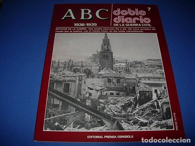 ABC. DOBLE DIARIO DE LA GUERRA CIVIL. FASCICULO. 7 (Militar - Revistas y Periódicos Militares)