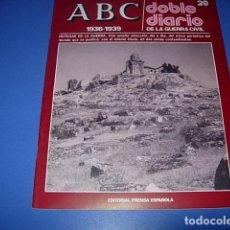 Militaria: ABC. DOBLE DIARIO DE LA GUERRA CIVIL. FASCICULO. 28. Lote 147098642