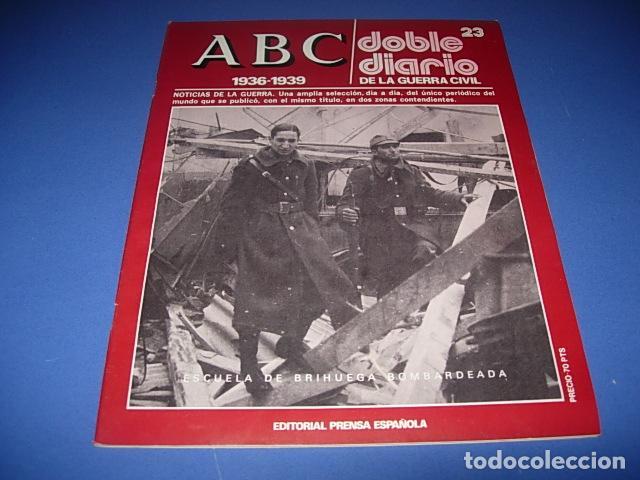 ABC. DOBLE DIARIO DE LA GUERRA CIVIL. FASCICULO. 23 (Militar - Revistas y Periódicos Militares)