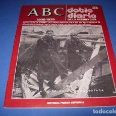 Militaria: ABC. DOBLE DIARIO DE LA GUERRA CIVIL. FASCICULO. 23. Lote 147098926