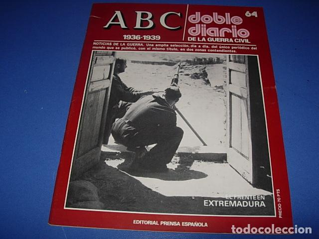 ABC. DOBLE DIARIO DE LA GUERRA CIVIL. FASCICULO. 64 (Militar - Revistas y Periódicos Militares)
