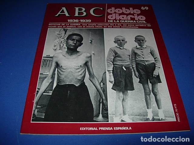 ABC. DOBLE DIARIO DE LA GUERRA CIVIL. FASCICULO. 69. (Militar - Revistas y Periódicos Militares)