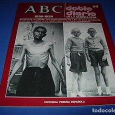 Militaria: ABC. DOBLE DIARIO DE LA GUERRA CIVIL. FASCICULO. 69.. Lote 147099414
