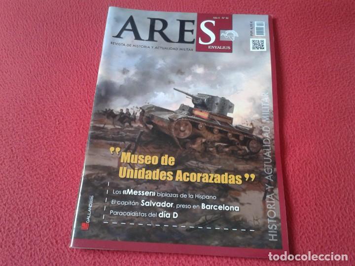 REVISTA MAGAZINE ARES DE HISTORIA Y ACTUALIDAD MILITAR EJÉRCITO ARMY SOLDADOS ETC AÑO 6 Nº 30 MESSER (Militar - Revistas y Periódicos Militares)